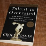 Talent is Overrated van Geoffrey Colvin