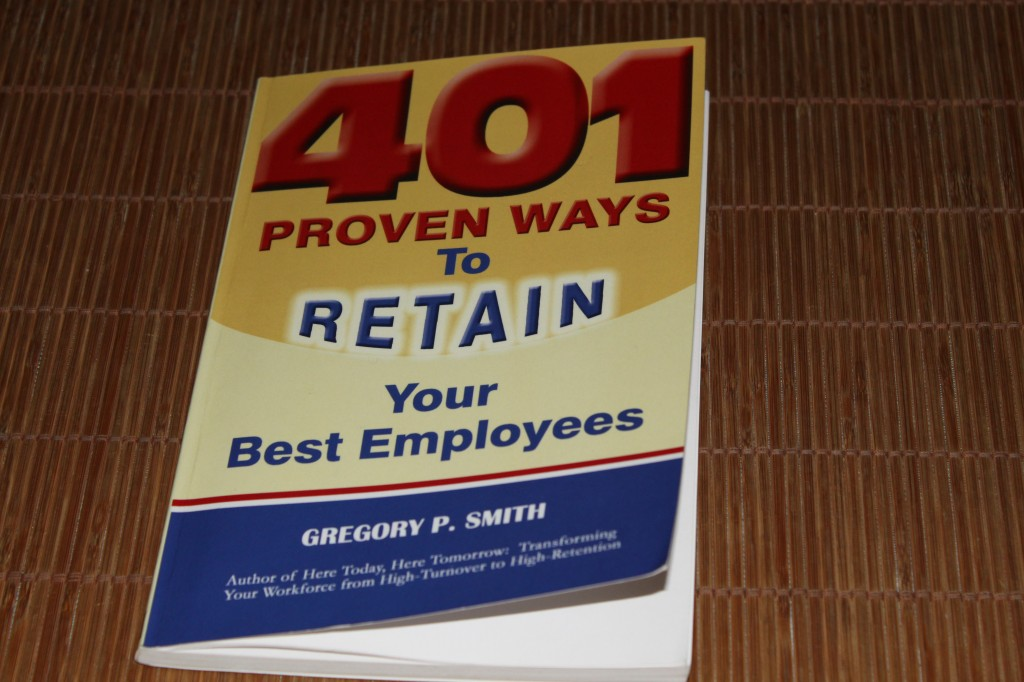 401 proven way to retain your best employees van Gregory P. Smith