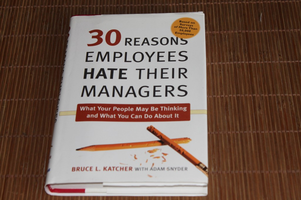 30 reasons employees hate their managers van Bruce Katcher